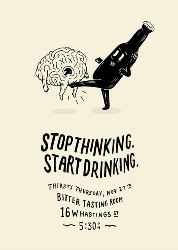 14-Stop thinking start drinking