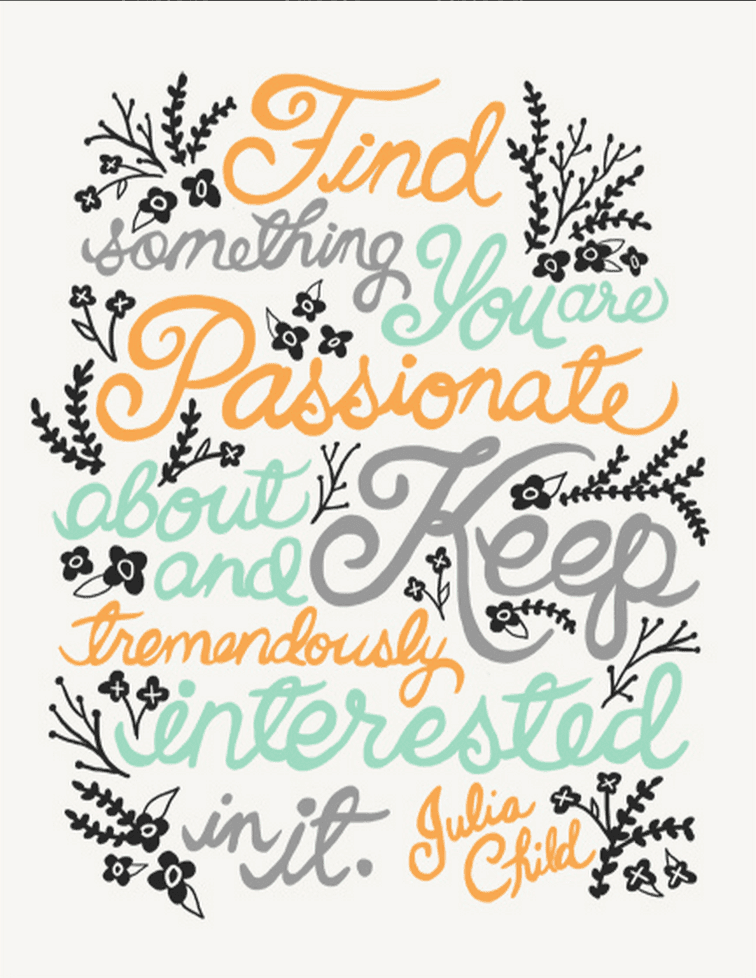 """Julia Child Quote"" by Lindsay Whitehead"