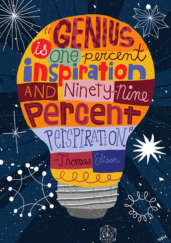"""Genius Is One Percent Inspiration…"" by Nate Williams"