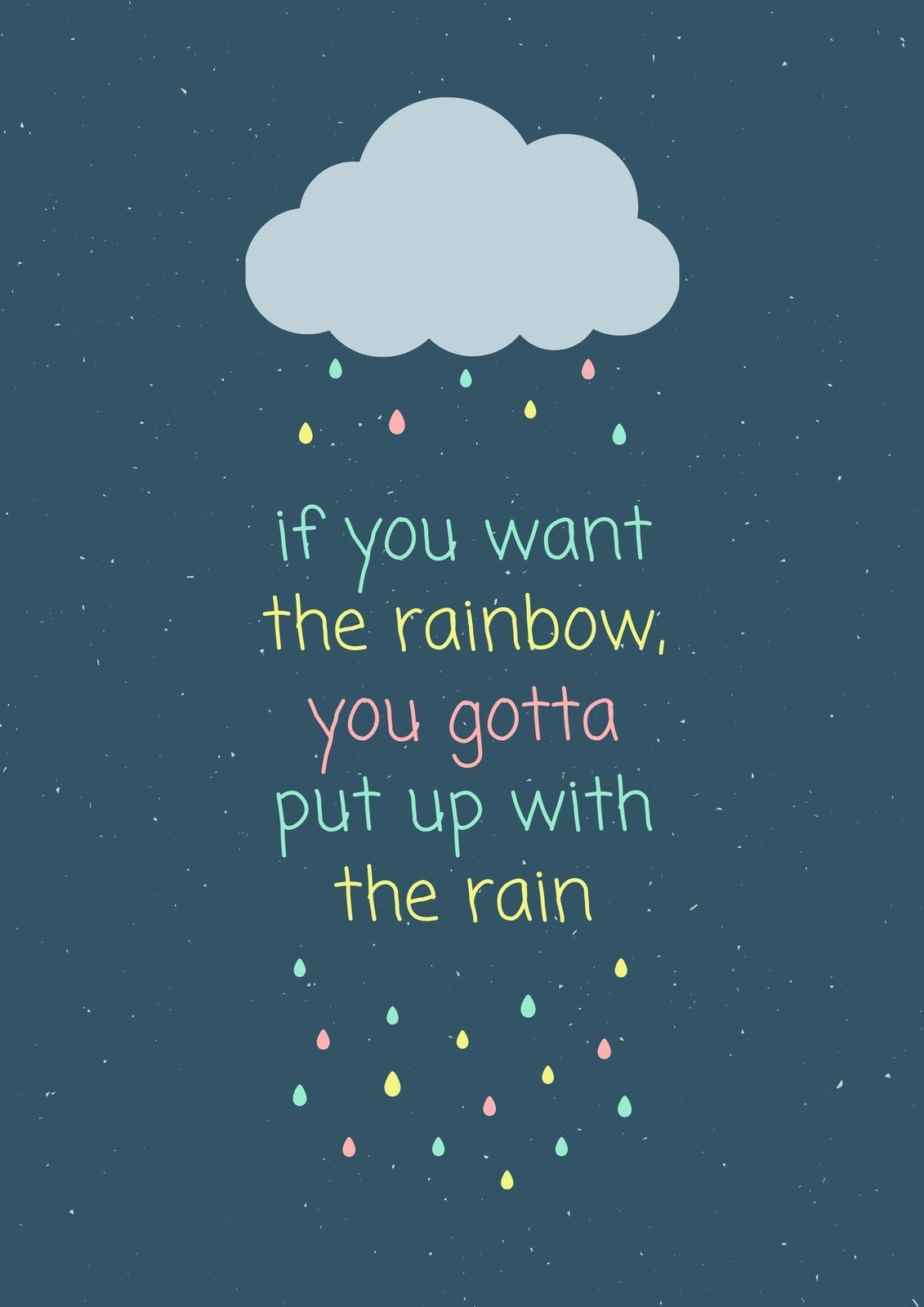 Colorful Cloud Rain Quote Portrait Poster