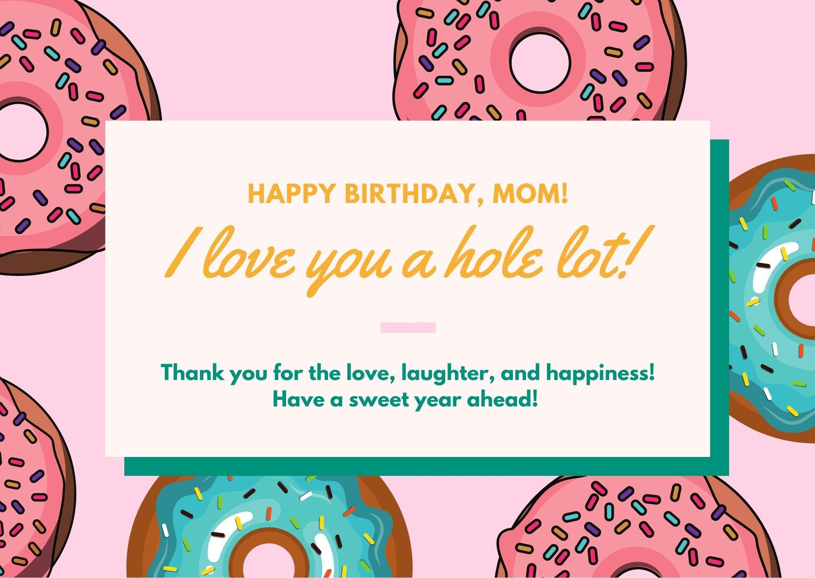 Pink Yellow Green Donut Hole Mom Birthday Card
