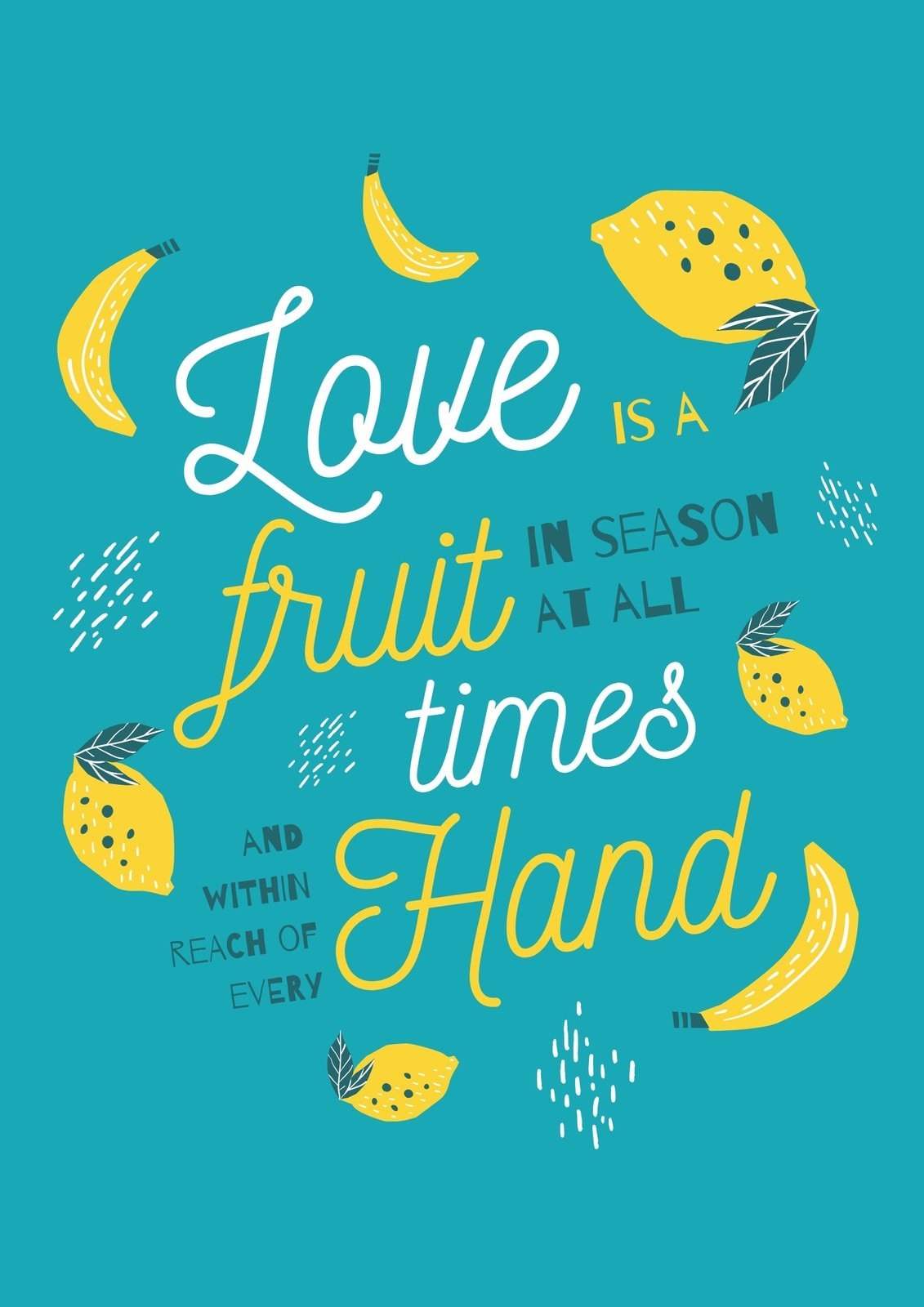 Teal and Yellow Fruits Playful Love Quote Poster