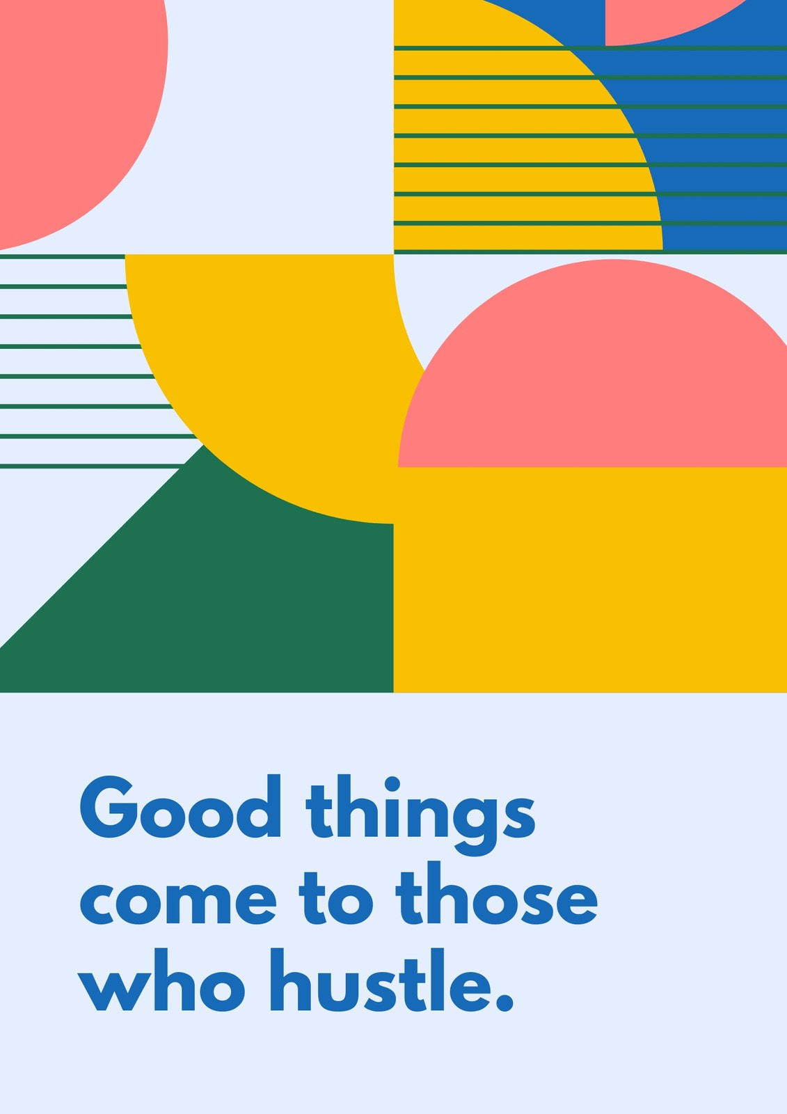 Blue Shapes Geometric Funny Quote Poster