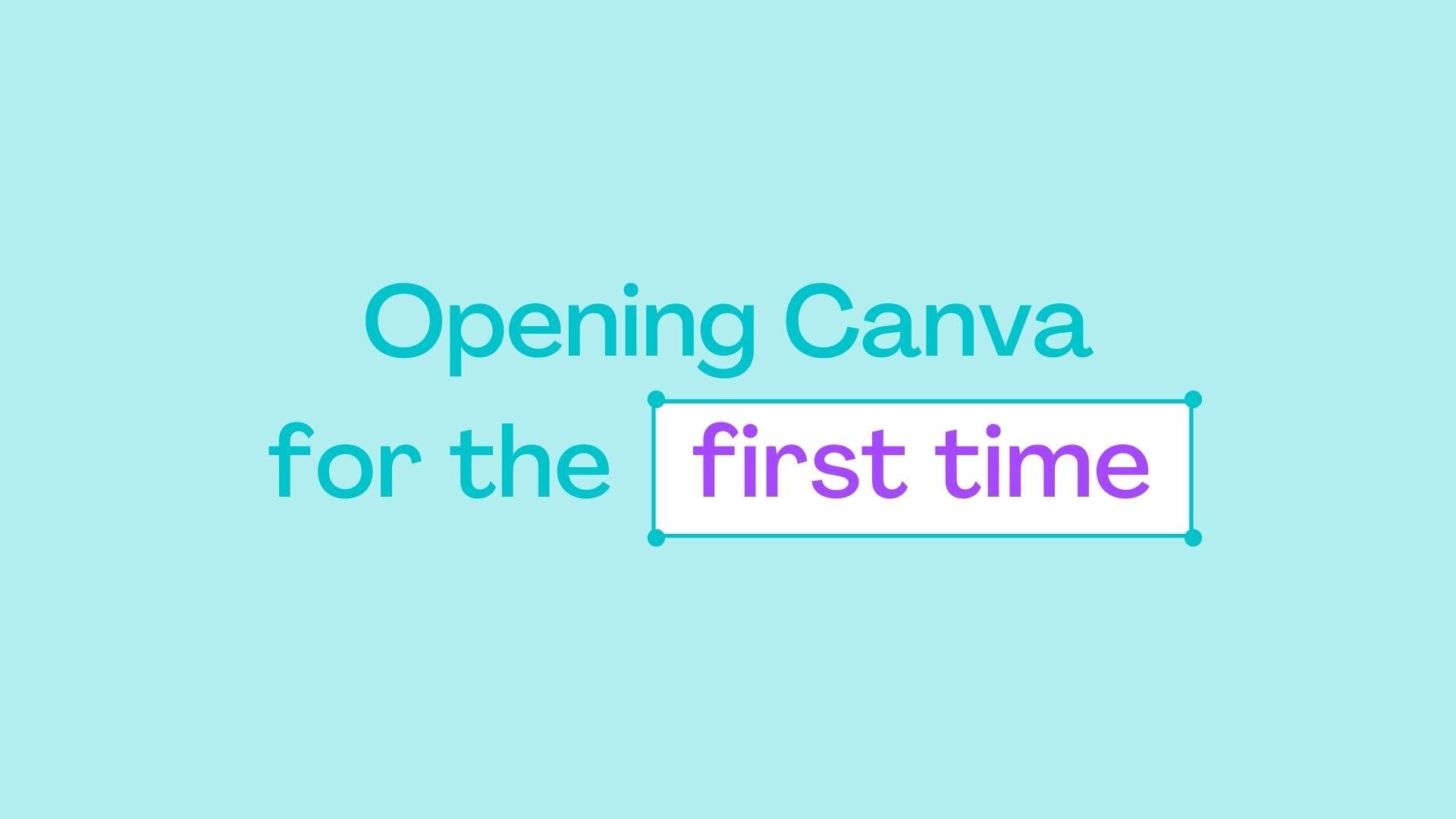 1.1 Opening Canva for the first time V2