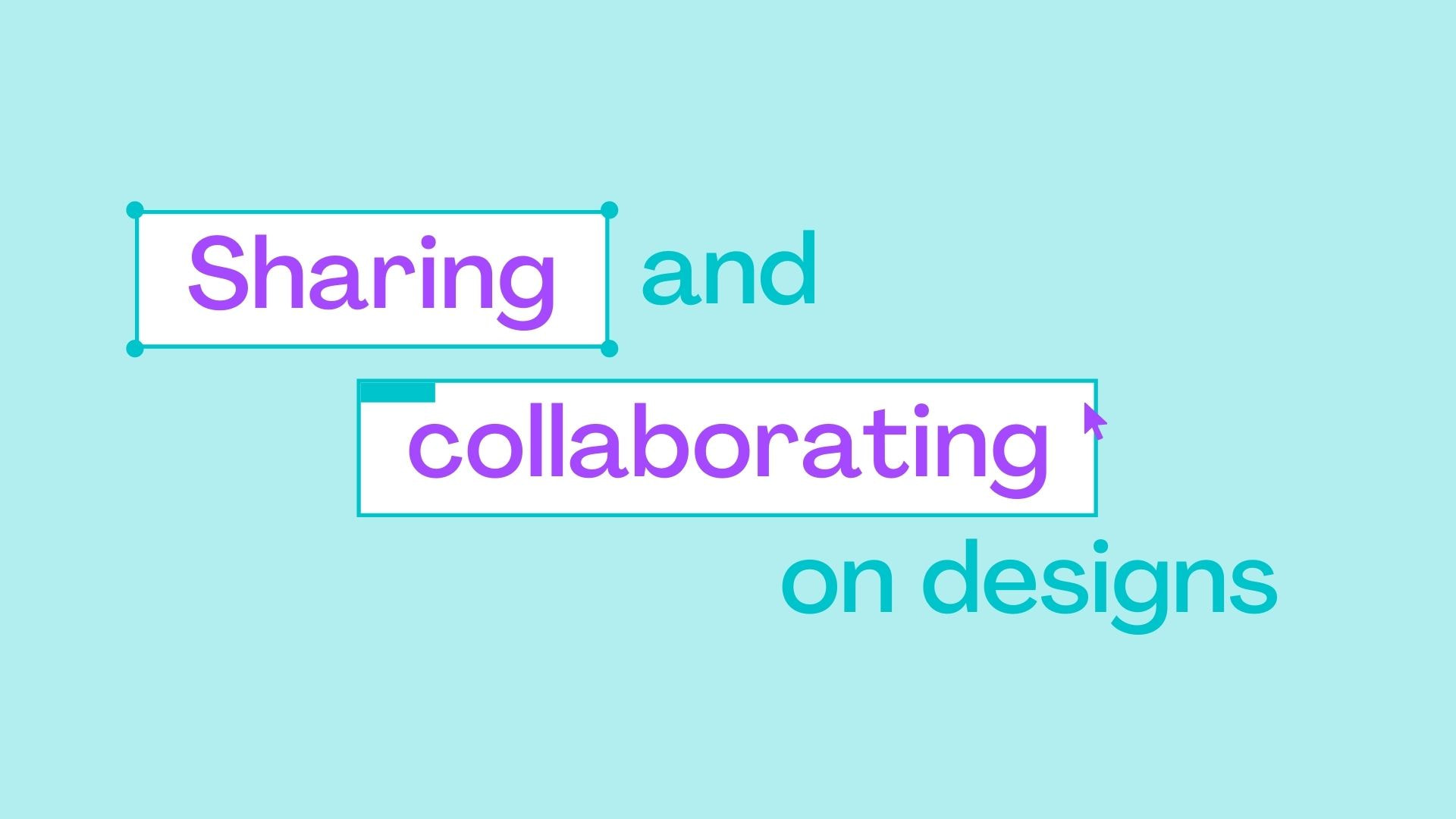 1.8 Sharing and collaborating on designs