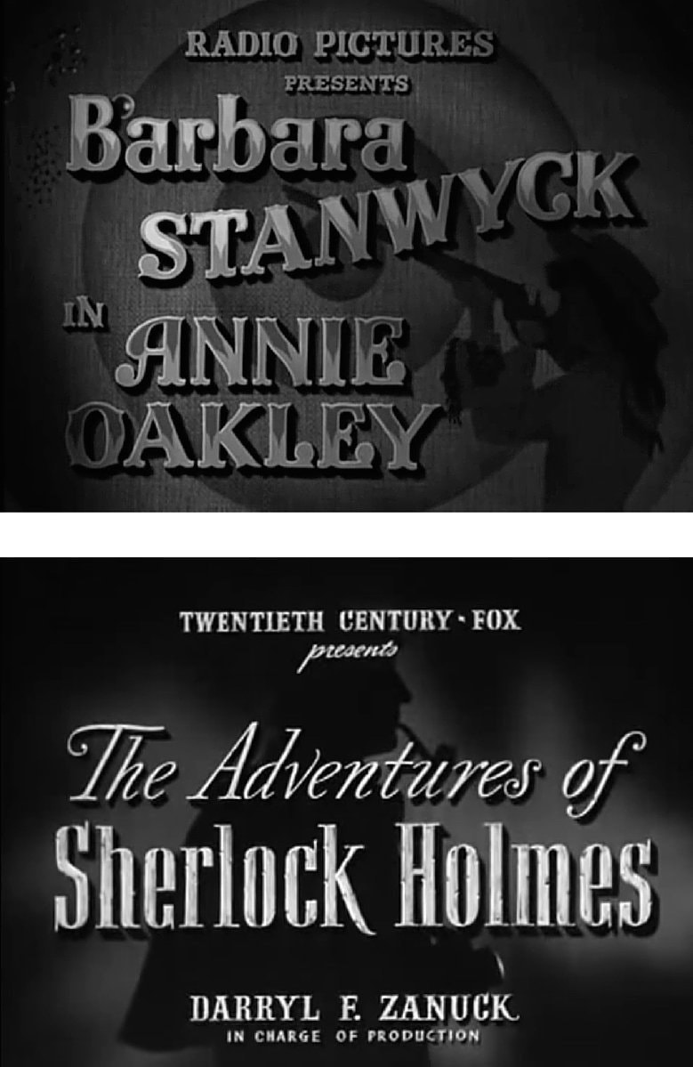 07. Annie Oakley 1935 and The Adventures of Sherlock Holmes 1939