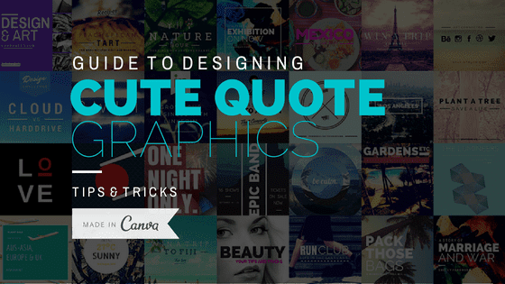 Guide to Designing Cute Quote Graphics