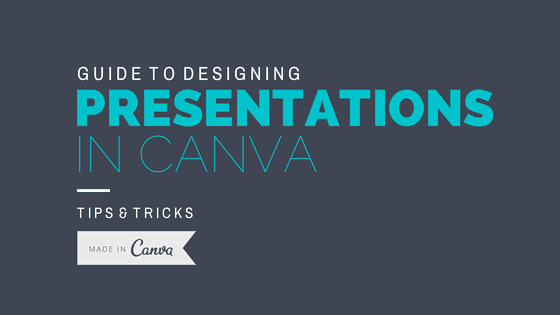 An easy guide to creating a presentation in Canva