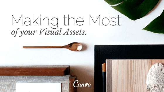 Making the most of your visual assets