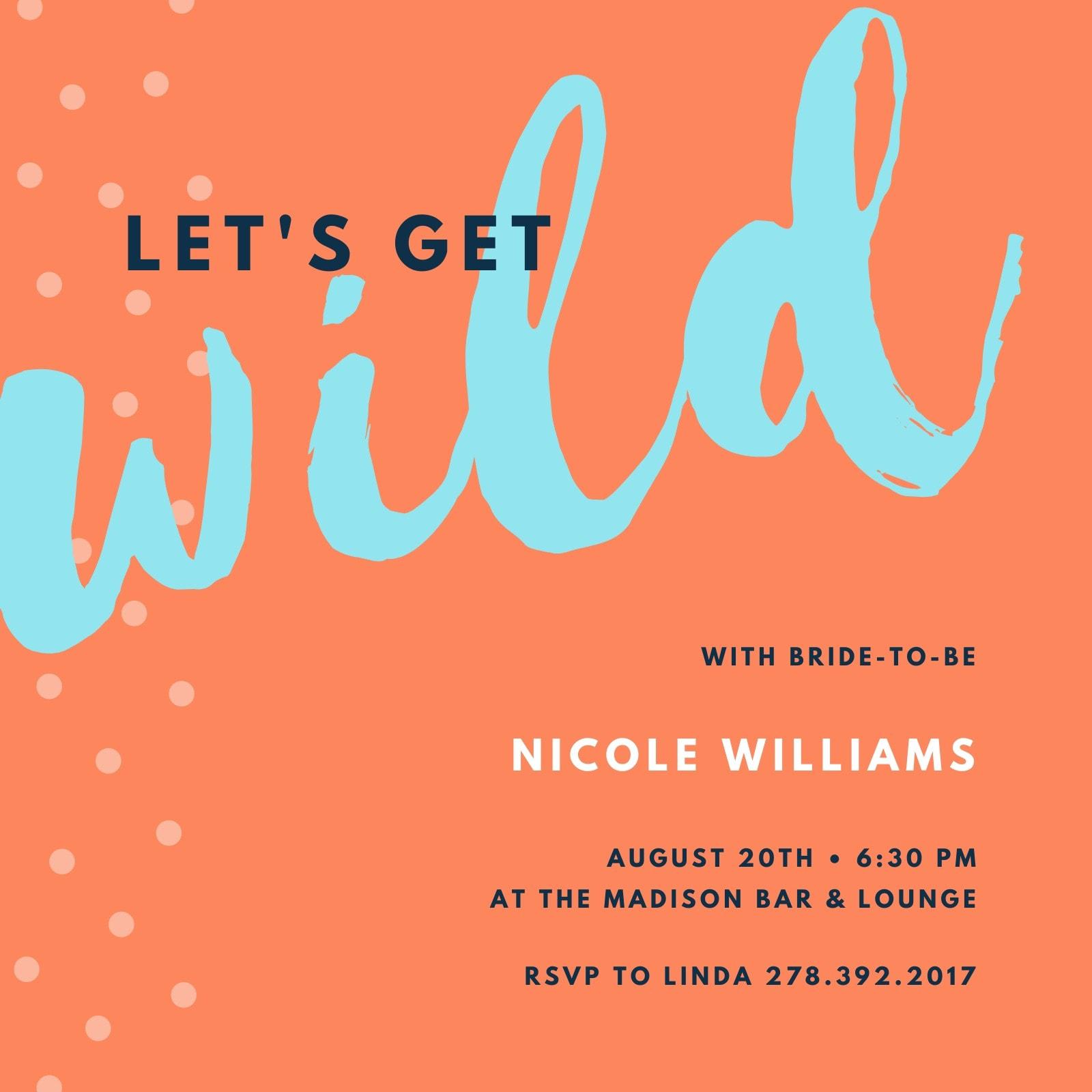 Orange Get Wild Bachelorette Party Invitation