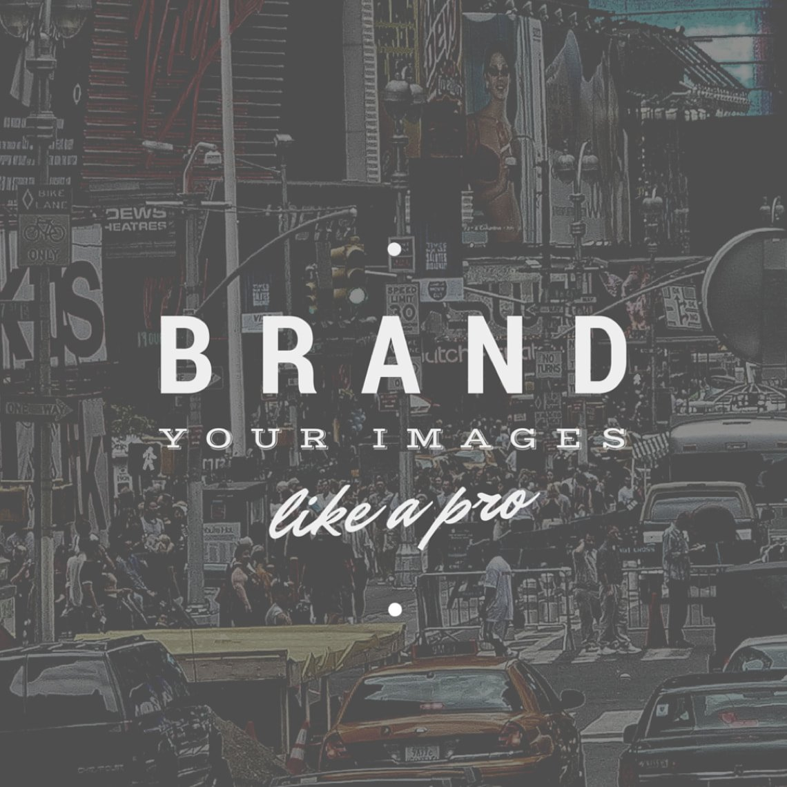 Brand your images like a pro