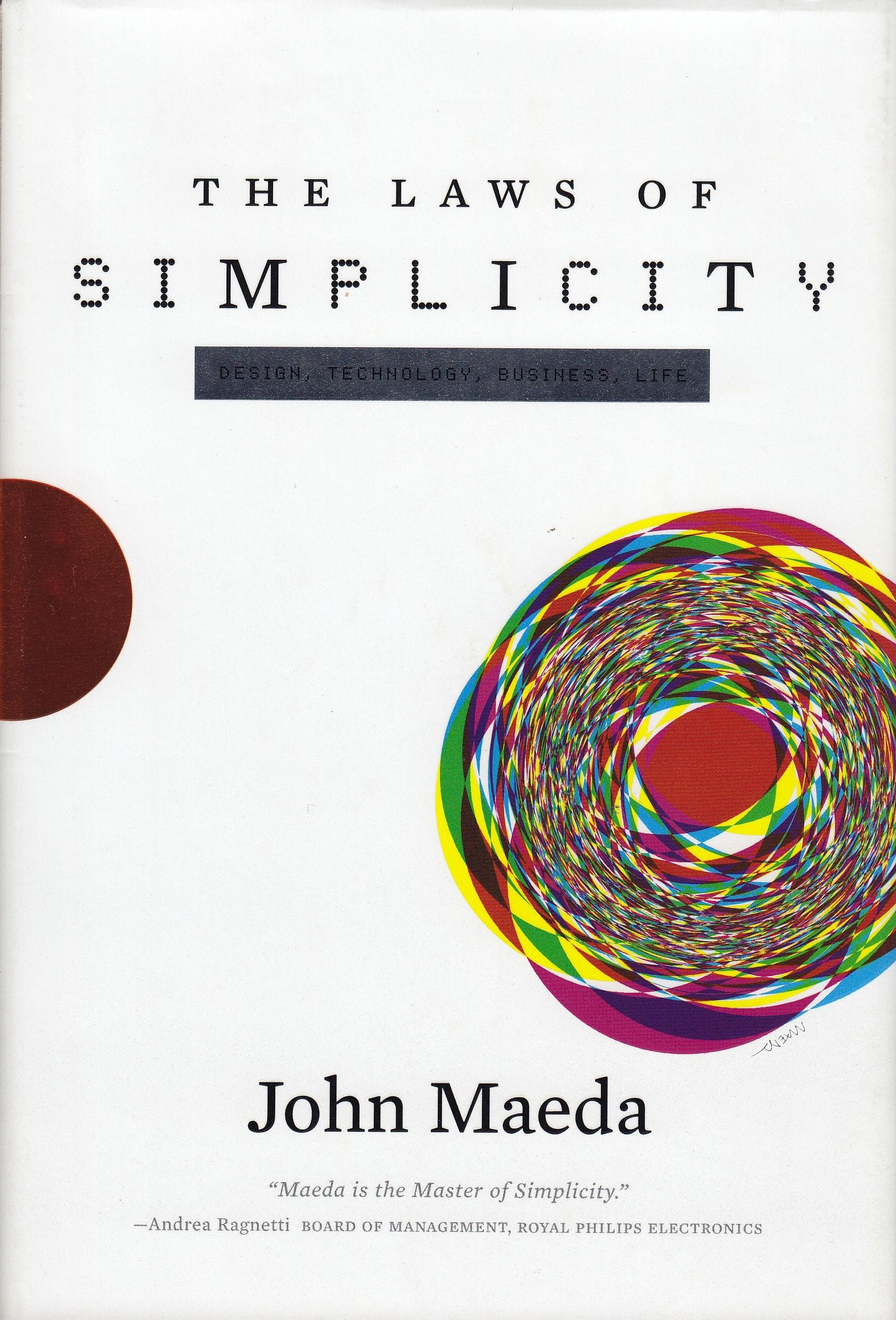 The Laws of Simplicity – John Maeda