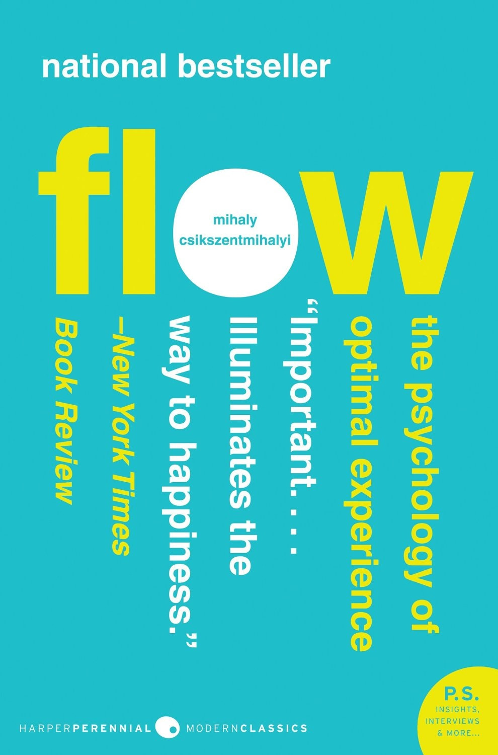 Flow: The Psychology of Optimal Experience – Mihaly Csikszentmihalyi