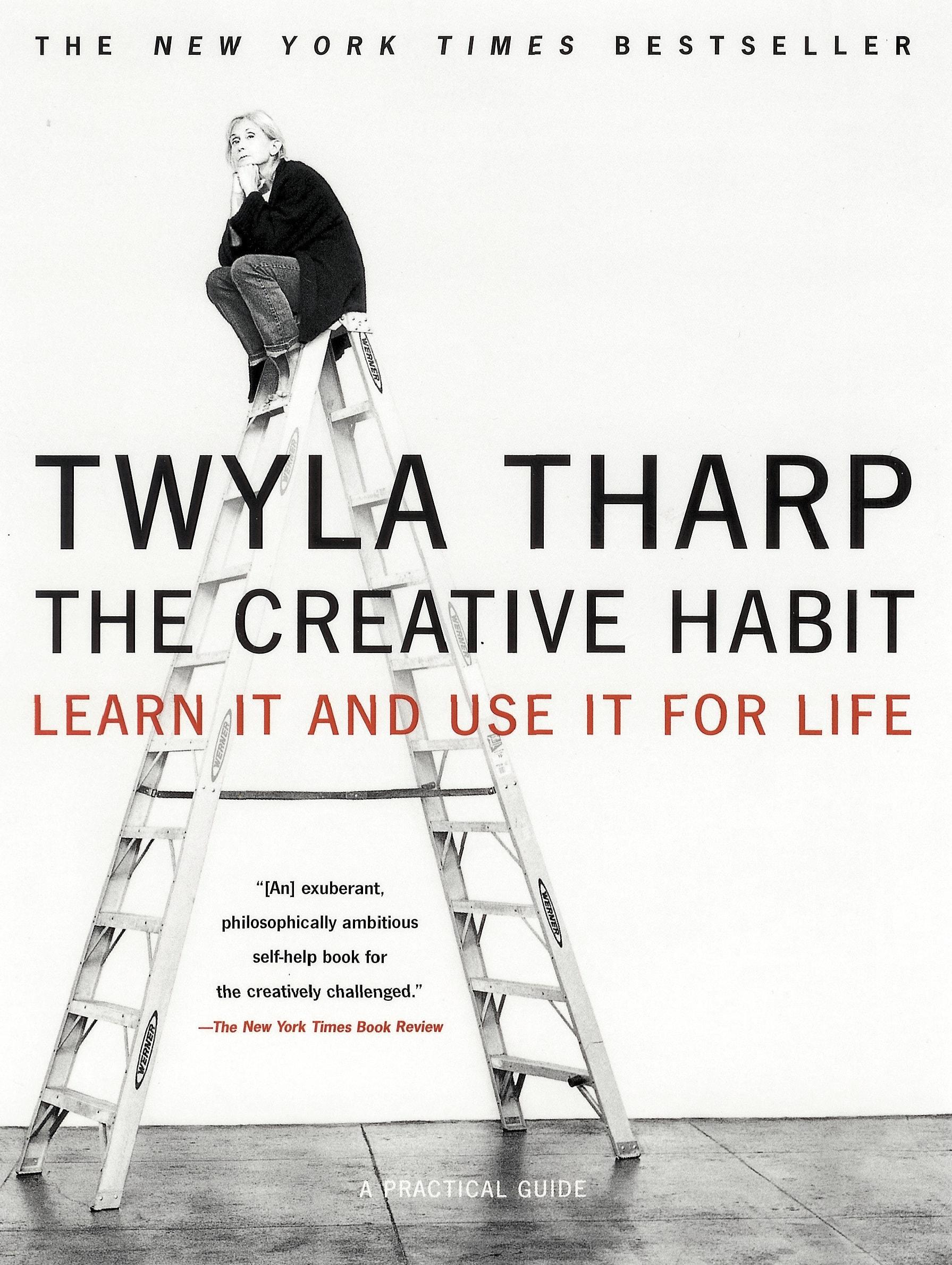 The Creative Habit – Twyla Tharp