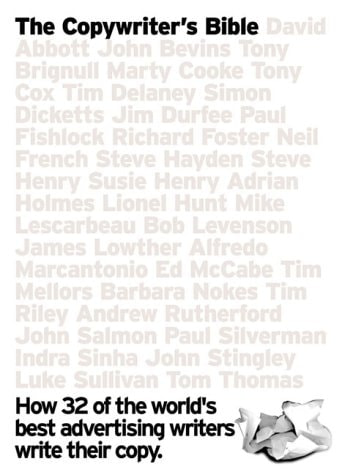 The Copywriters Bible – How 32 of the World's Best Advertising Writers Write their Copy – Alistair Crompton