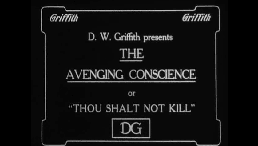 02. The Avenging Conscience 1914