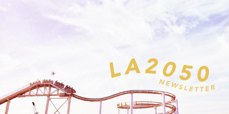 LA2050 newsletter header